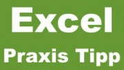 Excel Praxis Tipp